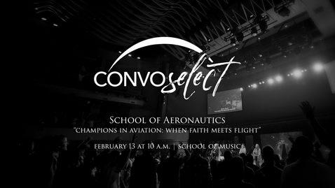 Thumbnail for entry School of Aeronautics - When Faith Meets Flight