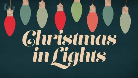 Thumbnail for entry Christmas in Lights, Nov 2020