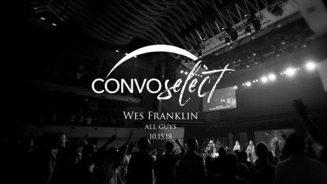 Thumbnail for entry Wes Franklin - Living Like Spiritual Men