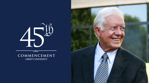 Thumbnail for entry LU Commencement 2018 - Jimmy Carter Address