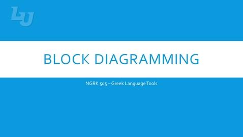 Thumbnail for entry Block Diagramming Part 2 - video 1