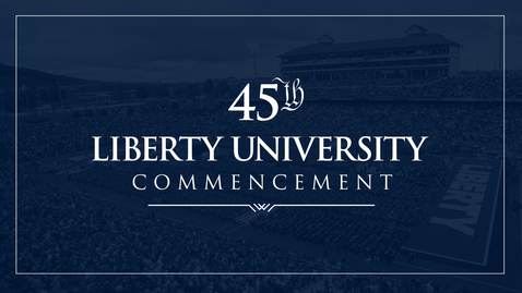 Thumbnail for entry LU Commencement 2018 - Ceremony Only