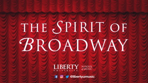 Thumbnail for entry LU School of Music Presents: The Spirit of Broadway