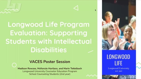Thumbnail for entry Longwood Life Program Evaulation Supporting Students with Intellectual Disabilities (#21)