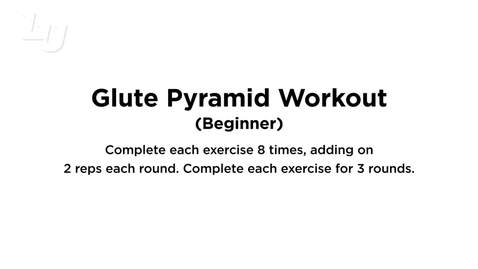 Thumbnail for entry Glute Pyramid (Beginner)
