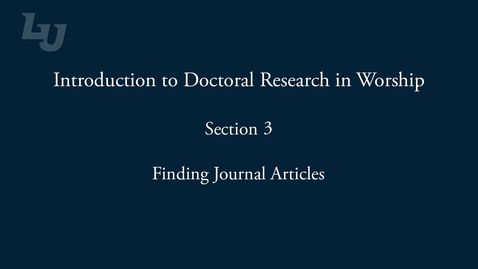Thumbnail for entry Worship Research Video 3 - Finding journal articles