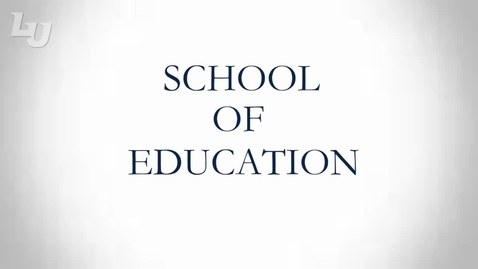 Thumbnail for entry School of Education