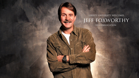 Jeff Foxworthy - Hands and Feet of Jesus