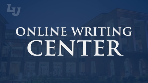 Thumbnail for entry Liberty University Online Writing Center - 2021 Update