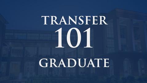 Thumbnail for entry Transfer 101 | Graduate