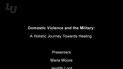 Thumbnail for entry Domestic Violence and the Military_HolisticTreatment (#22)