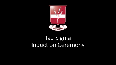 Thumbnail for entry Join us for the Tau Sigma Honor Society Induction Ceremony - April 20, 7:00PM