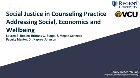 Thumbnail for entry Social Justice in Counseling Practice: Addressing Social, Economics, and Wellbeing