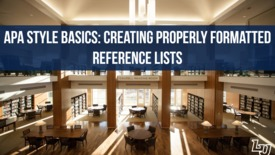 Thumbnail for entry APA Style Basics | Creating Properly Formatted Reference Lists