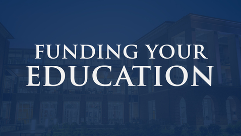Thumbnail for entry Funding Your Education