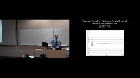 Thumbnail for entry IMSK - Membrane Physiology- Resting and Reversal Potentials (Lecture - Dr. Wells)