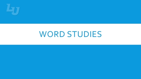 Thumbnail for entry Word Studies - video 1