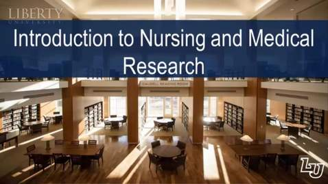 Thumbnail for entry Introduction to Nursing and Medical Research