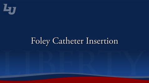 Thumbnail for entry Foley Catheter Insertion