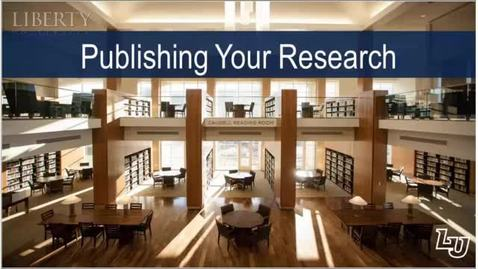 Thumbnail for entry Publishing Your Research (Journal Submissions, Publishers, Copyright, etc.)