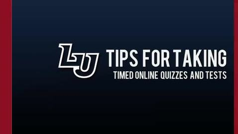 Thumbnail for entry Tips for Taking Online Quizzes and Tests