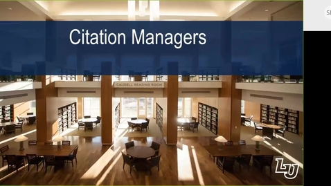 Thumbnail for entry Citation Management Using Citation Managers