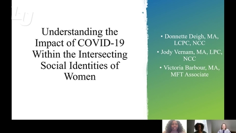 Thumbnail for entry Unerstanding the Impact of COVID-19 within the Intersecting Social Identities of Women (#23)