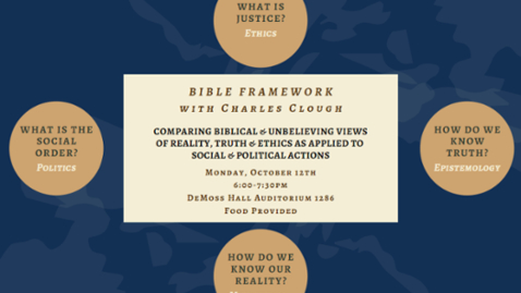 Thumbnail for entry Bible Framework w/Charles Clough - Oct.12, 6:00PM