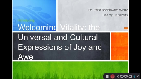 Thumbnail for entry Welcoming Vitality: The Universal and Cultural Expressions of Joy and Awe