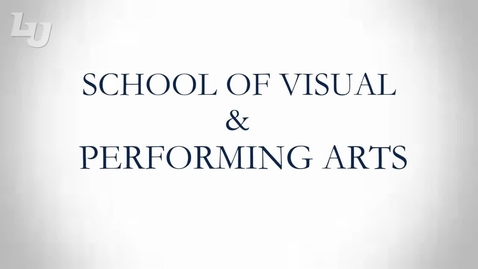 Thumbnail for entry School of Visual & Performing Arts