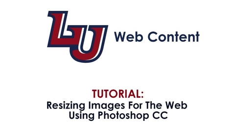 Thumbnail for entry Resizing/Exporting Images For The Web in Photoshop CC