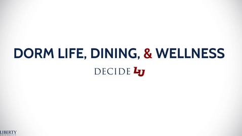 Thumbnail for entry Dorm Life, Dining, & Wellness - DecideLU