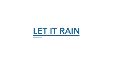 Thumbnail for entry Let it Rain
