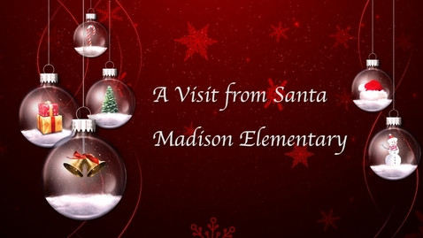 Thumbnail for entry Santa Makes an Early Visit to Madison Elementary [2018]