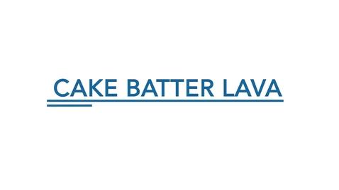 Thumbnail for entry Cake Batter Lava