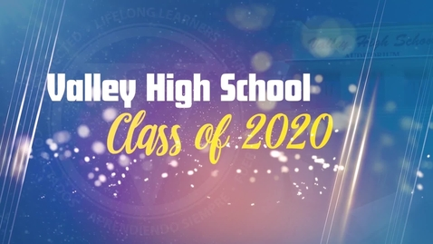 Thumbnail for entry Valley High 2020 Graduation Ceremony