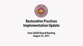 Thumbnail for entry SAUSD Restorative Practices Implementation Update 8_23_17
