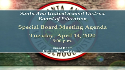 Thumbnail for entry Special Board Meeting April 14, 2020