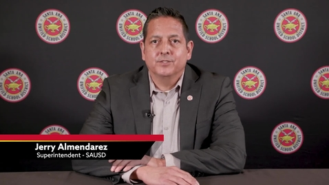 Thumbnail for entry Update from SAUSD Superintendent Almendarez, May 28, 2020