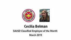 Thumbnail for entry Cecilia Belman SAUSD Classified Employee of the Month March 2019
