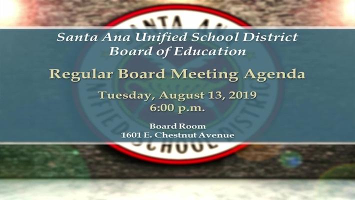 SAUSD Board Meeting August 13, 2019