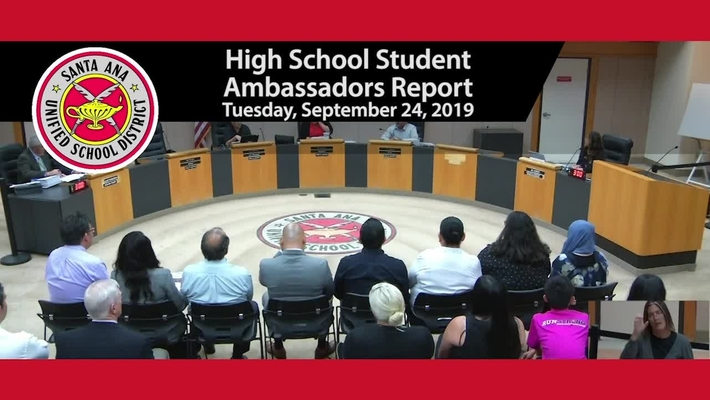 High School Student Ambassadors Reports to SAUSD Board Meeting  Tuesday, September 24, 2019