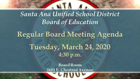 Thumbnail for entry SAUSD Board Meeting March 24, 2020