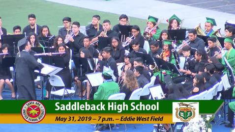Thumbnail for entry Saddleback High School 2019 Graduation