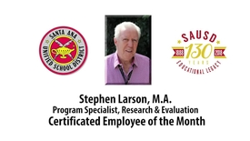 Thumbnail for entry Stephen Larson, Certificated Employee of the Month, SAUSD