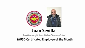 Thumbnail for entry SAUSD Certificated Employee of the Month Juan Sevilla February 26, 2019