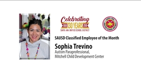 Thumbnail for entry Sophia Trevino SAUSD Classified Employee of the Month