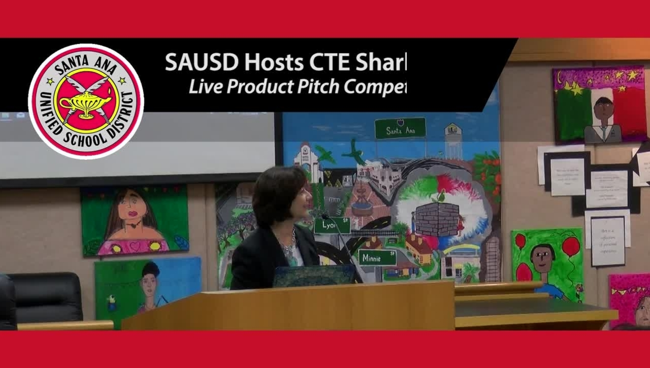 SAUSD's CTE Shark Tank Pitch Competition 2019