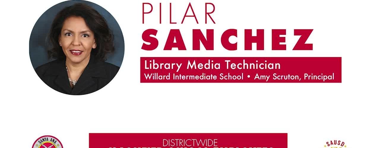 Classified Employee of the Year [2018-19] Pilar Sanchez, WIllard