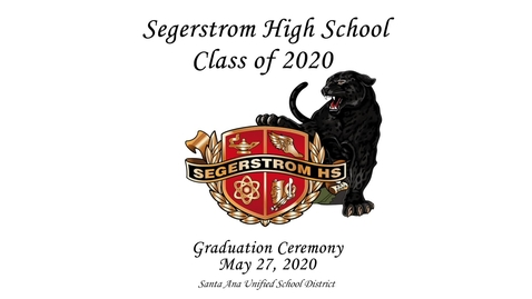 Thumbnail for entry Segerstrom  High 2020 Graduation Ceremony